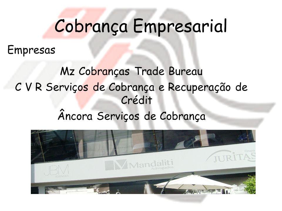 Cobrança Empresarial Empresas Mz Cobranças Trade Bureau
