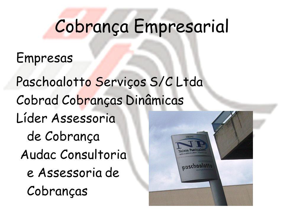 Cobrança Empresarial Empresas Paschoalotto Serviços S/C Ltda