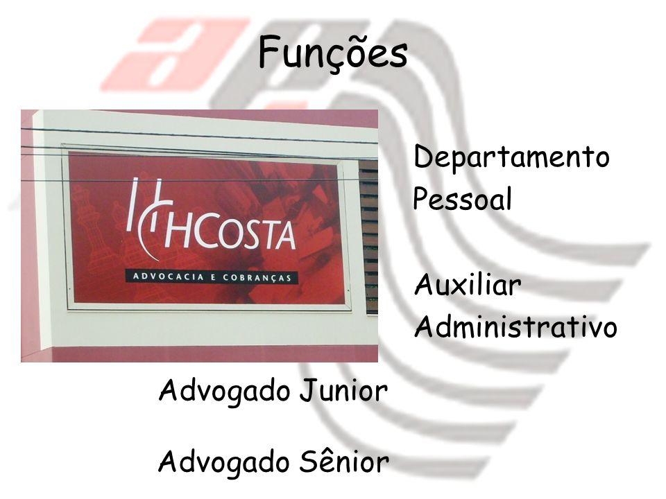Funções Departamento Pessoal Auxiliar Administrativo Advogado Junior
