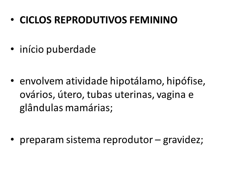 CICLOS REPRODUTIVOS FEMININO