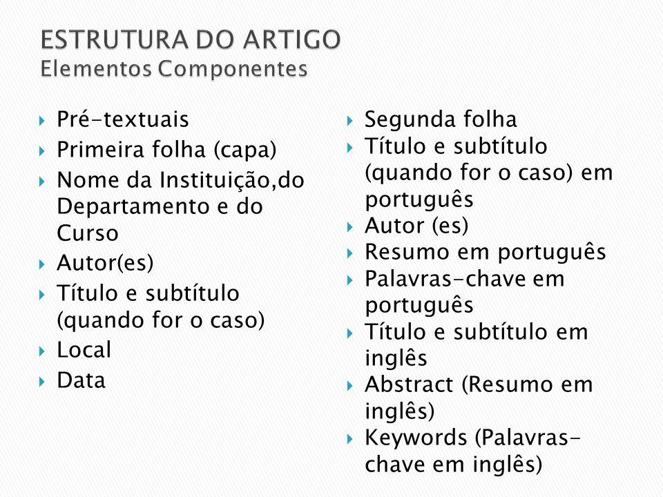 ESTRUTURA DO ARTIGO Elementos Componentes