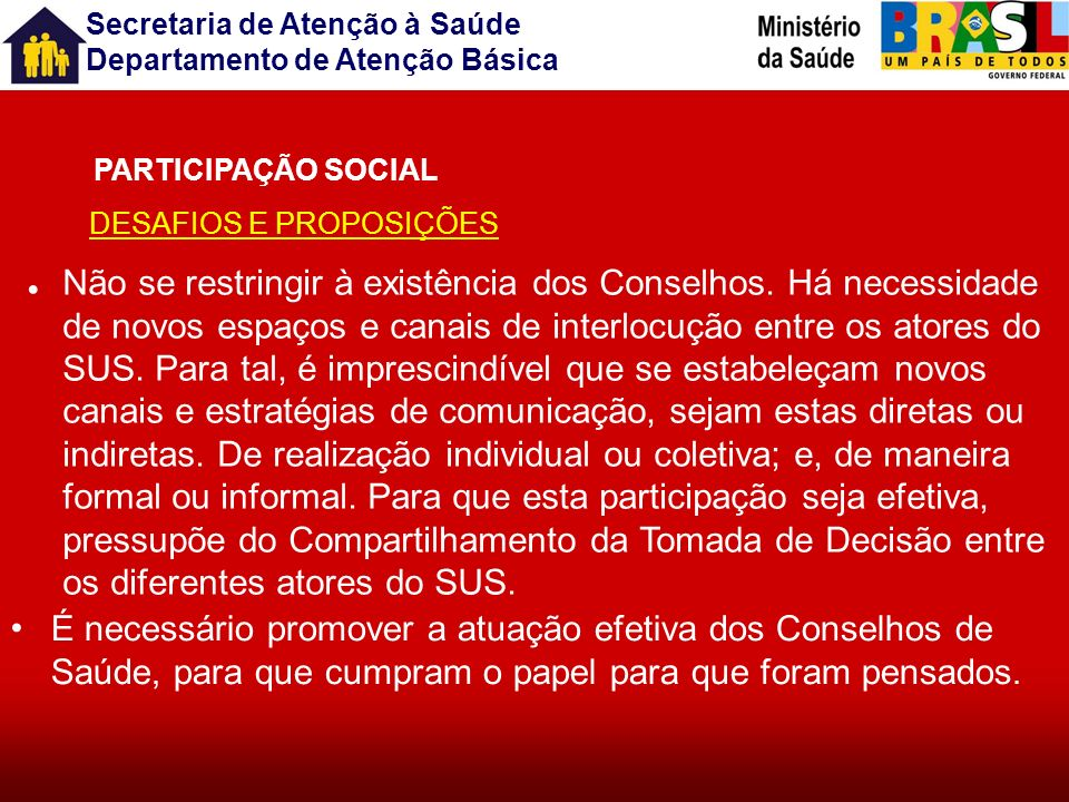 PARTICIPAÇÃO SOCIAL DESAFIOS E PROPOSIÇÕES.
