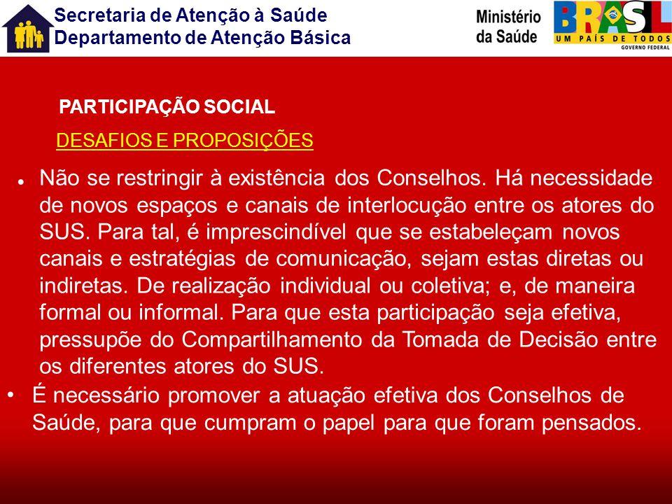 PARTICIPAÇÃO SOCIALDESAFIOS E PROPOSIÇÕES.