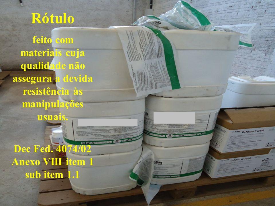 Dec Fed. 4074/02 Anexo VIII item 1 sub item 1.1