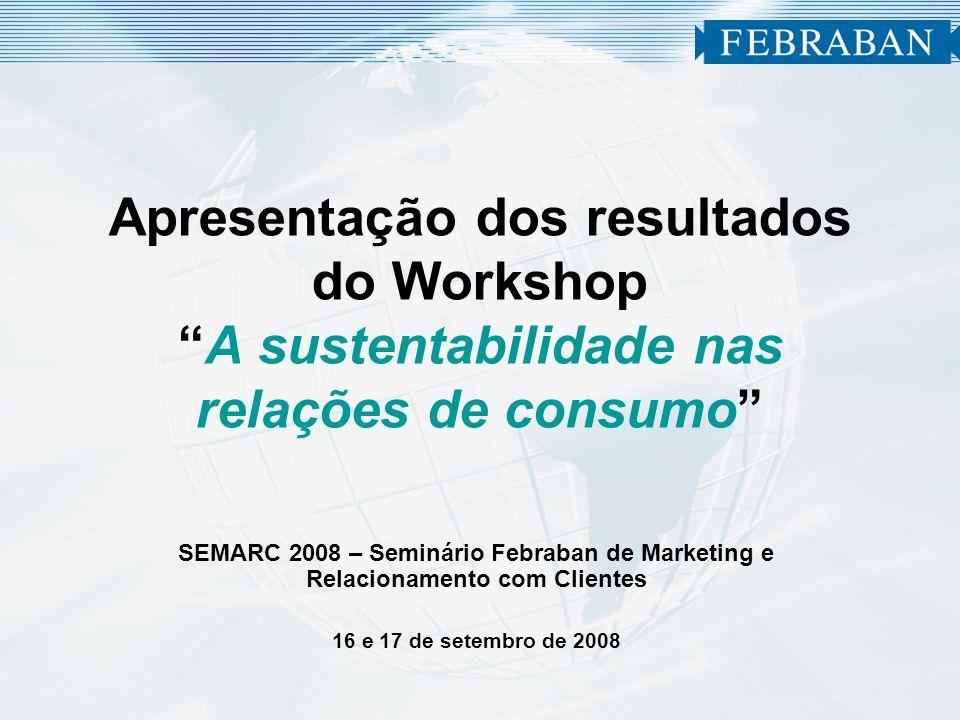 Apresentação dos resultados do Workshop A sustentabilidade nas relações de consumo