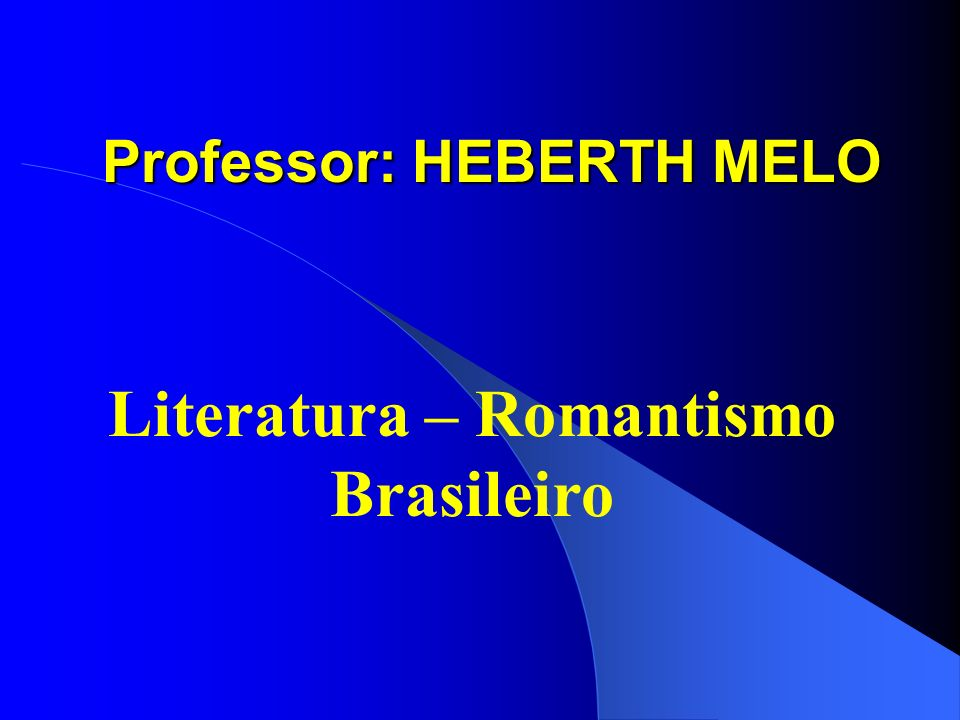 Professor: HEBERTH MELO