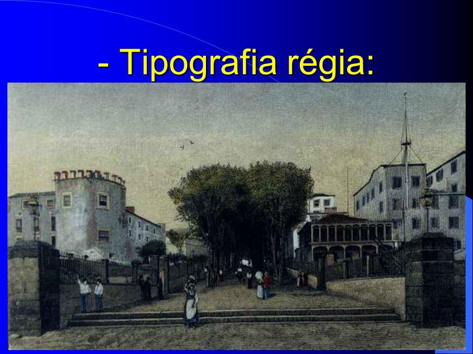 - Tipografia régia: