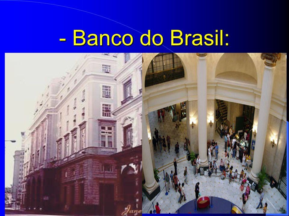- Banco do Brasil: