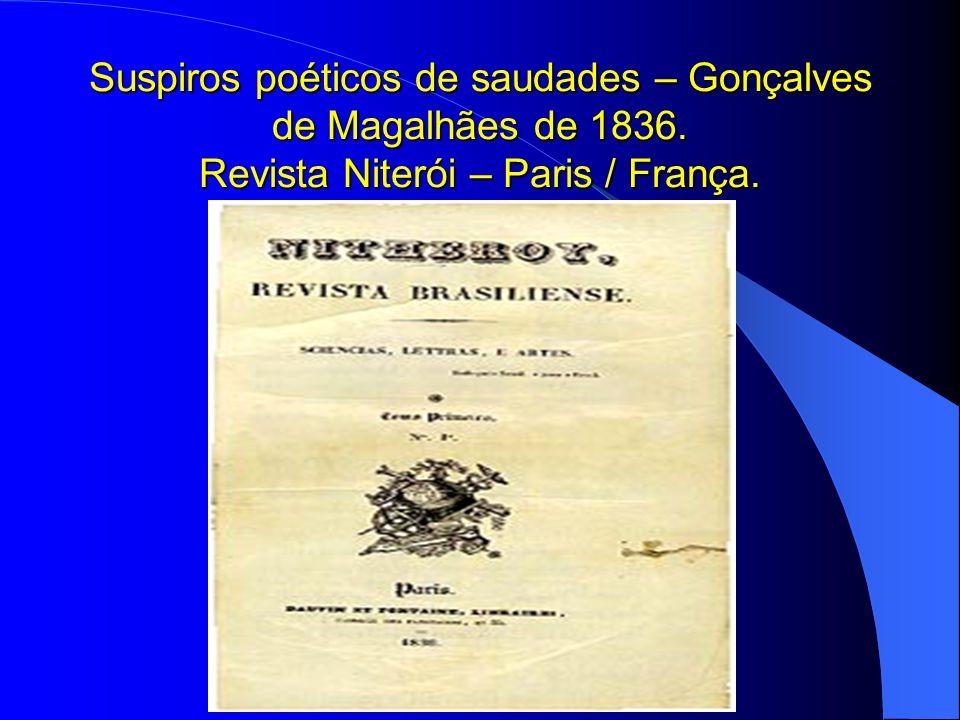 Suspiros poéticos de saudades – Gonçalves de Magalhães de 1836