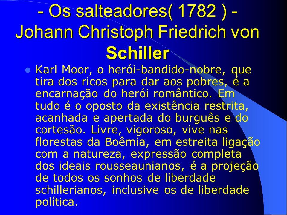 - Os salteadores( 1782 ) - Johann Christoph Friedrich von Schiller