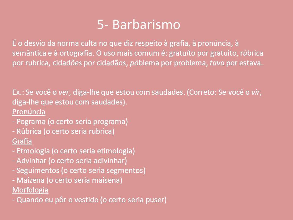 5- Barbarismo