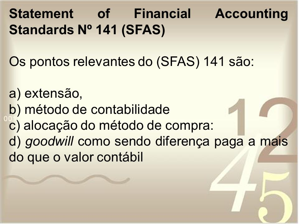 Statement of Financial Accounting Standards Nº 141 (SFAS)