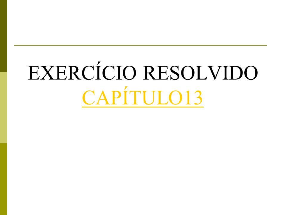 EXERCÍCIO RESOLVIDO CAPÍTULO13