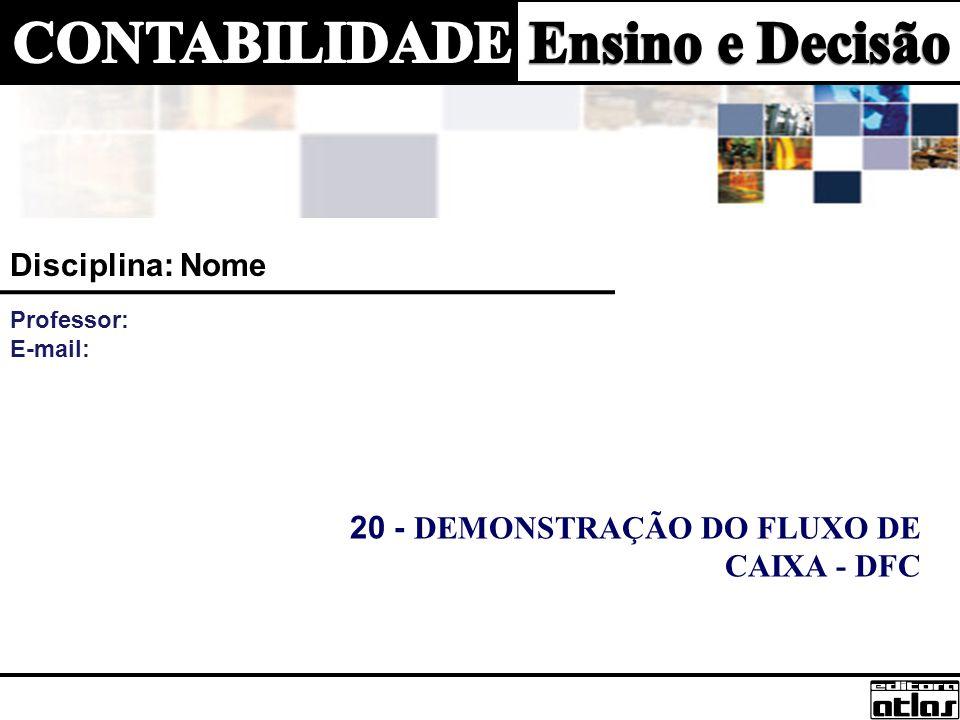 20 - DEMONSTRAÇÃO DO FLUXO DE CAIXA - DFC