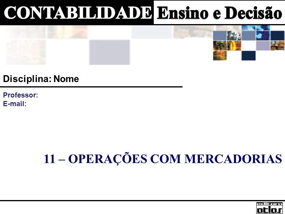 11 – OPERAÇÕES COM MERCADORIAS