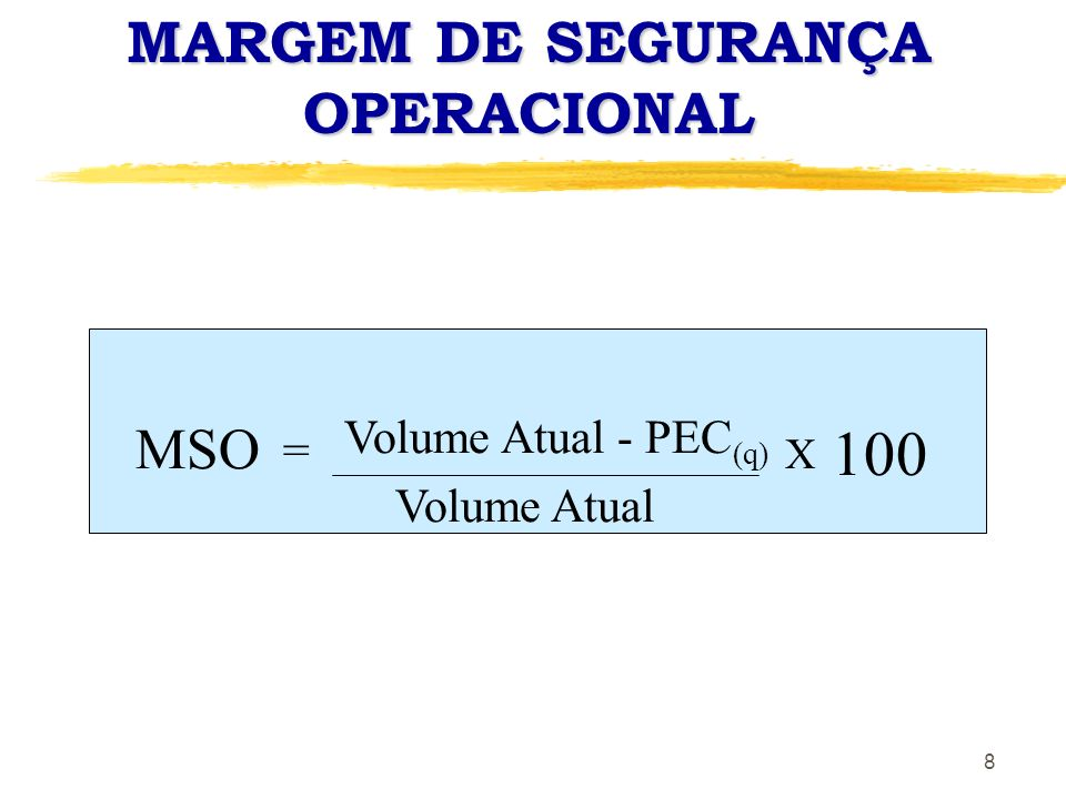 MARGEM DE SEGURANÇA OPERACIONAL