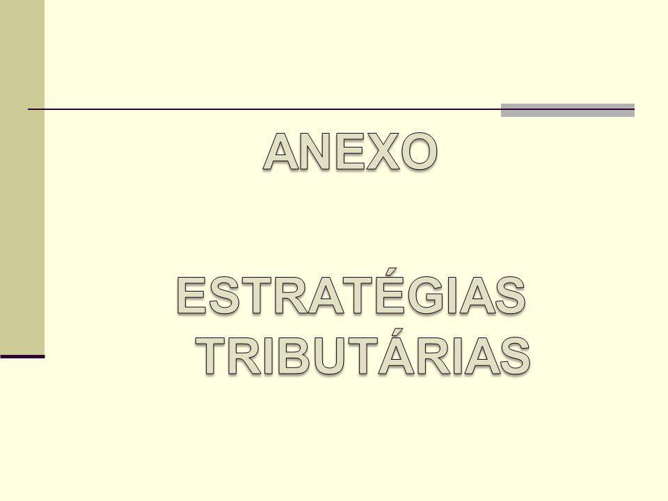 ANEXO ESTRATÉGIAS TRIBUTÁRIAS