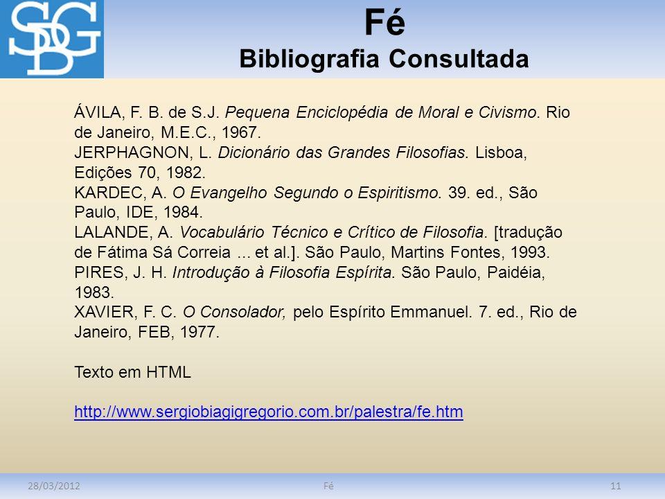 Fé Bibliografia Consultada