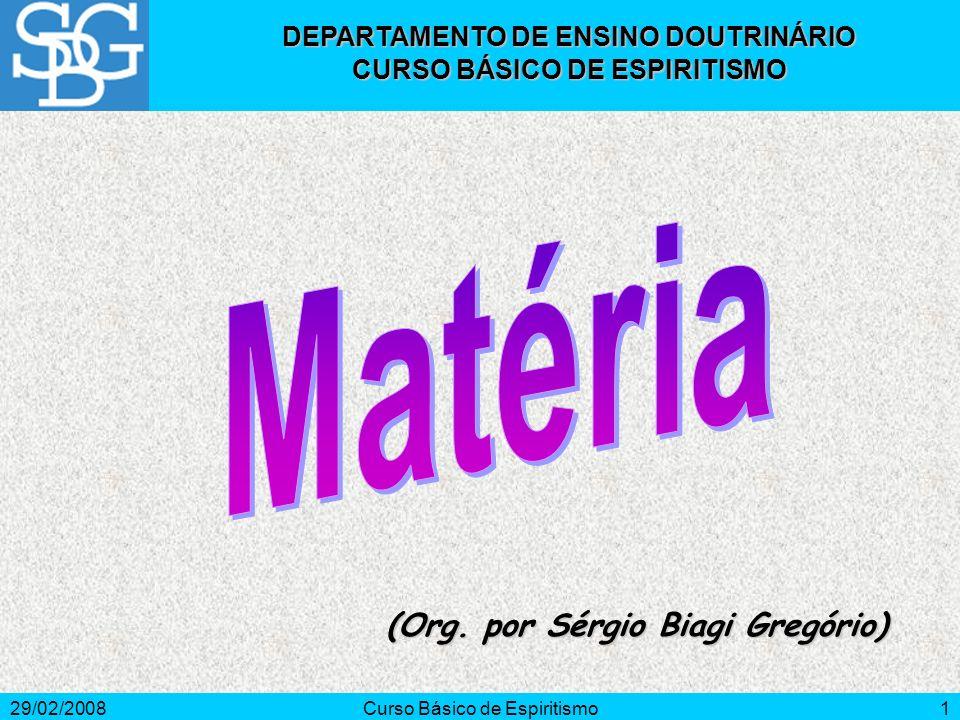 Matéria (Org. por Sérgio Biagi Gregório)