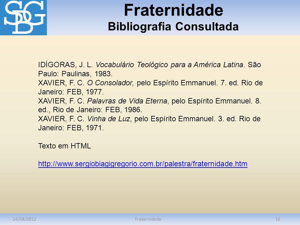 Fraternidade Bibliografia Consultada