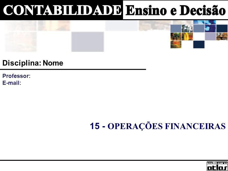 15 - OPERAÇÕES FINANCEIRAS