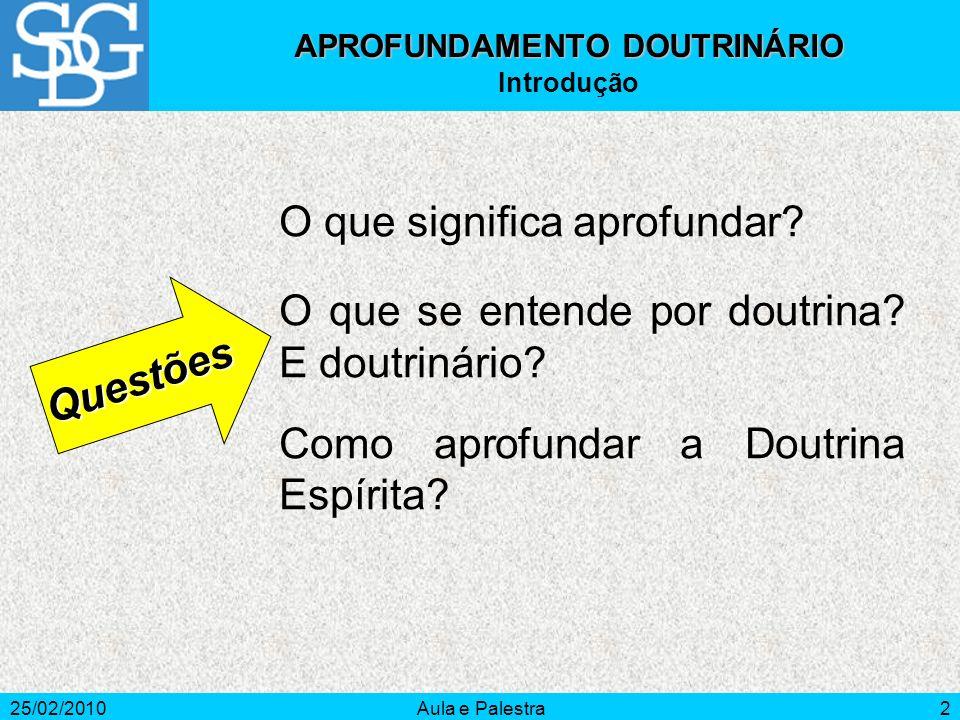 APROFUNDAMENTO DOUTRINÁRIO