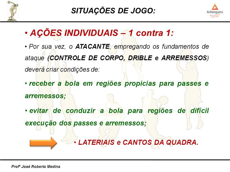 AÇÕES INDIVIDUAIS – 1 contra 1: