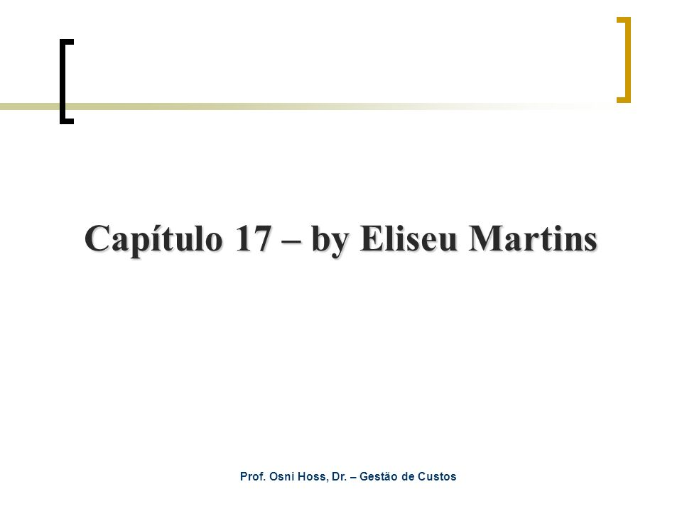 Capítulo 17 – by Eliseu Martins