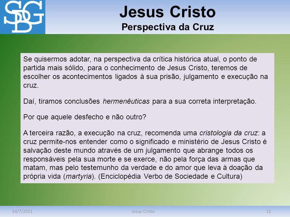 Jesus Cristo Perspectiva da Cruz