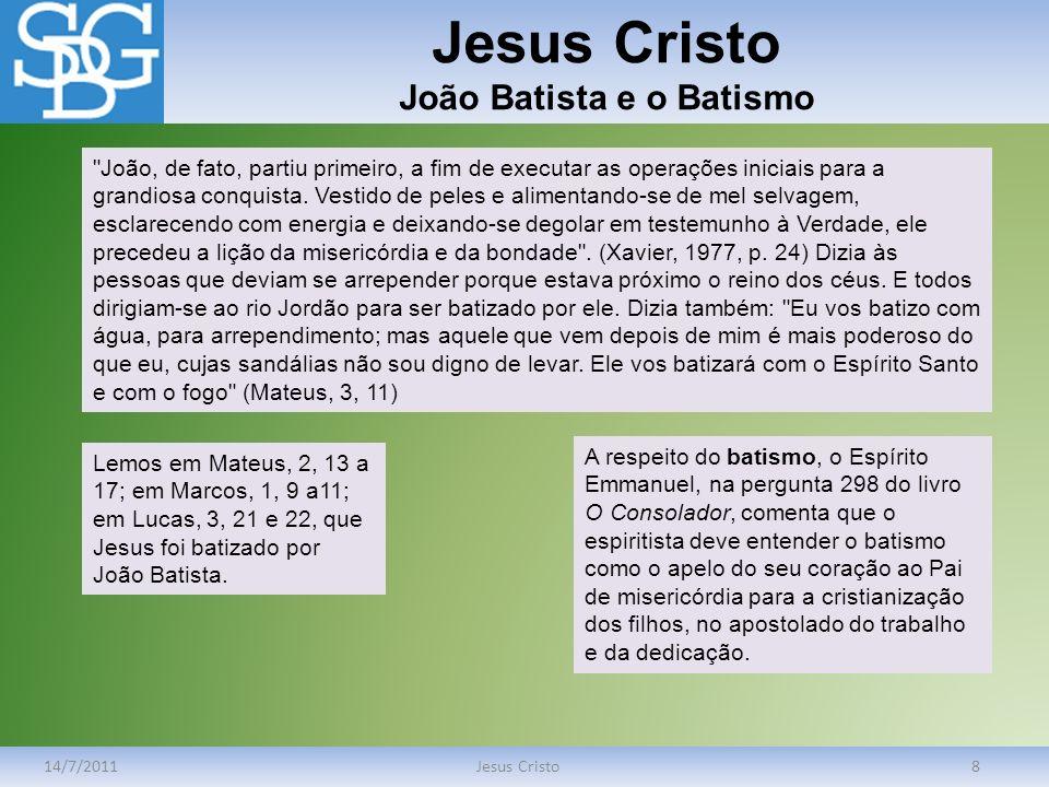 Jesus Cristo João Batista e o Batismo
