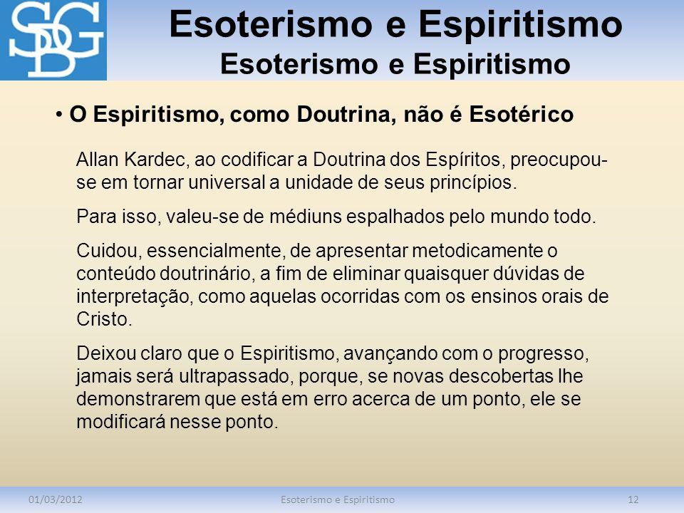 Esoterismo e Espiritismo Esoterismo e Espiritismo