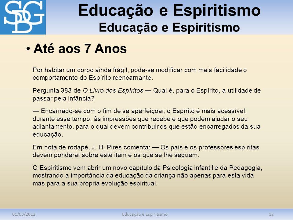 Educação e Espiritismo Educação e Espiritismo