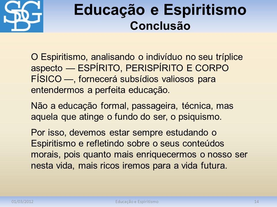Educação e Espiritismo Conclusão