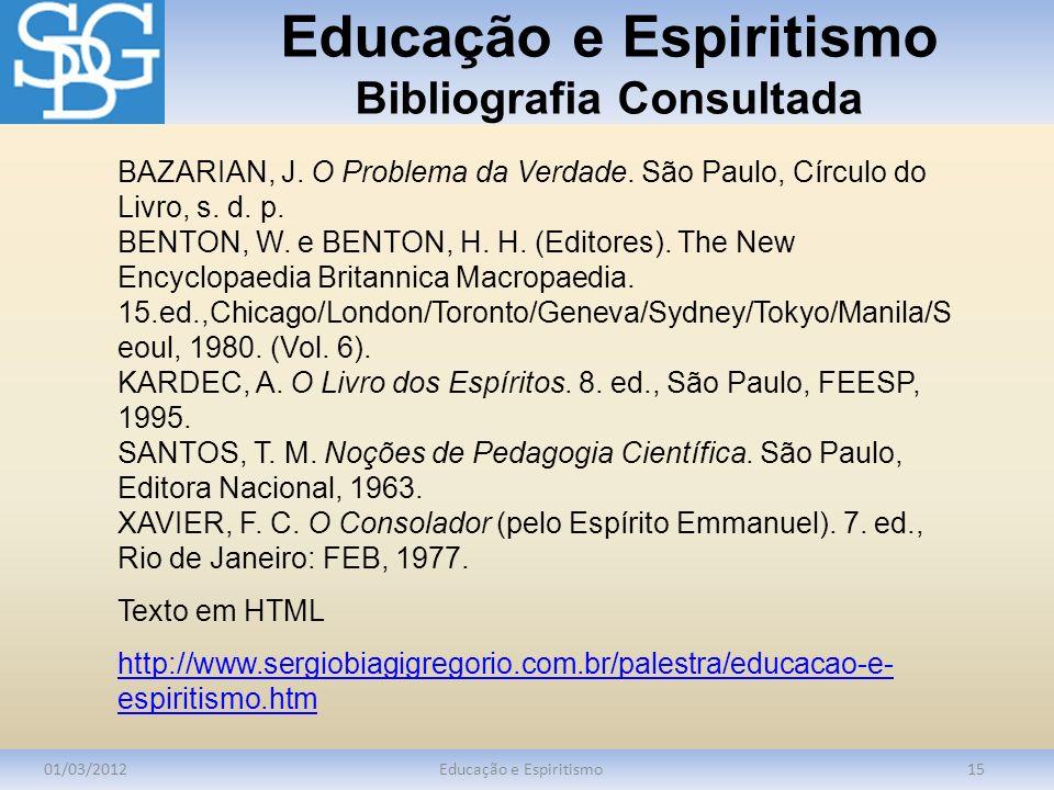 Educação e Espiritismo Bibliografia Consultada