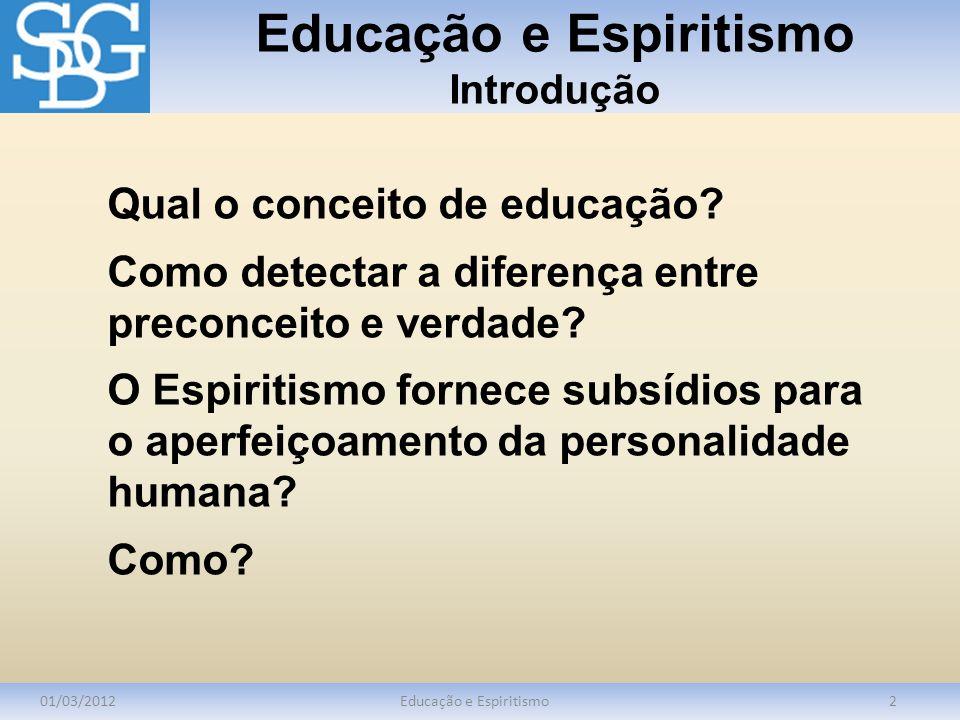 Educação e Espiritismo Introdução
