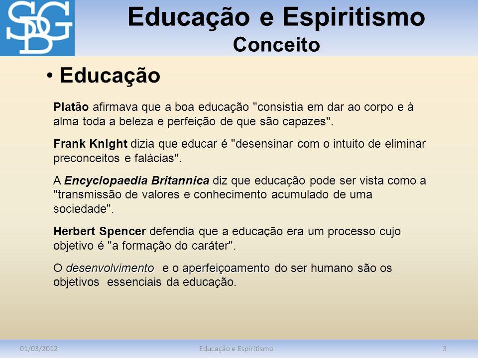 Educação e Espiritismo Conceito