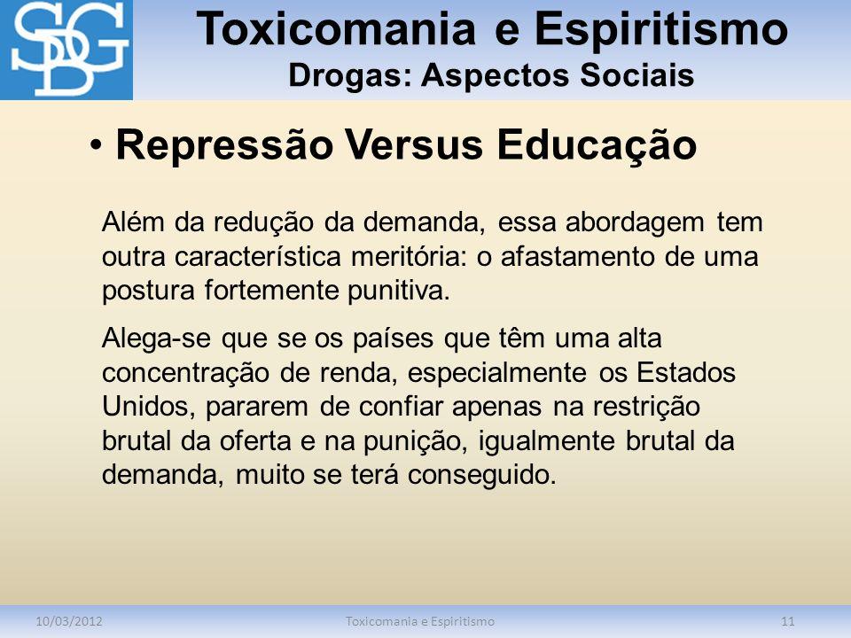 Toxicomania e Espiritismo Drogas: Aspectos Sociais