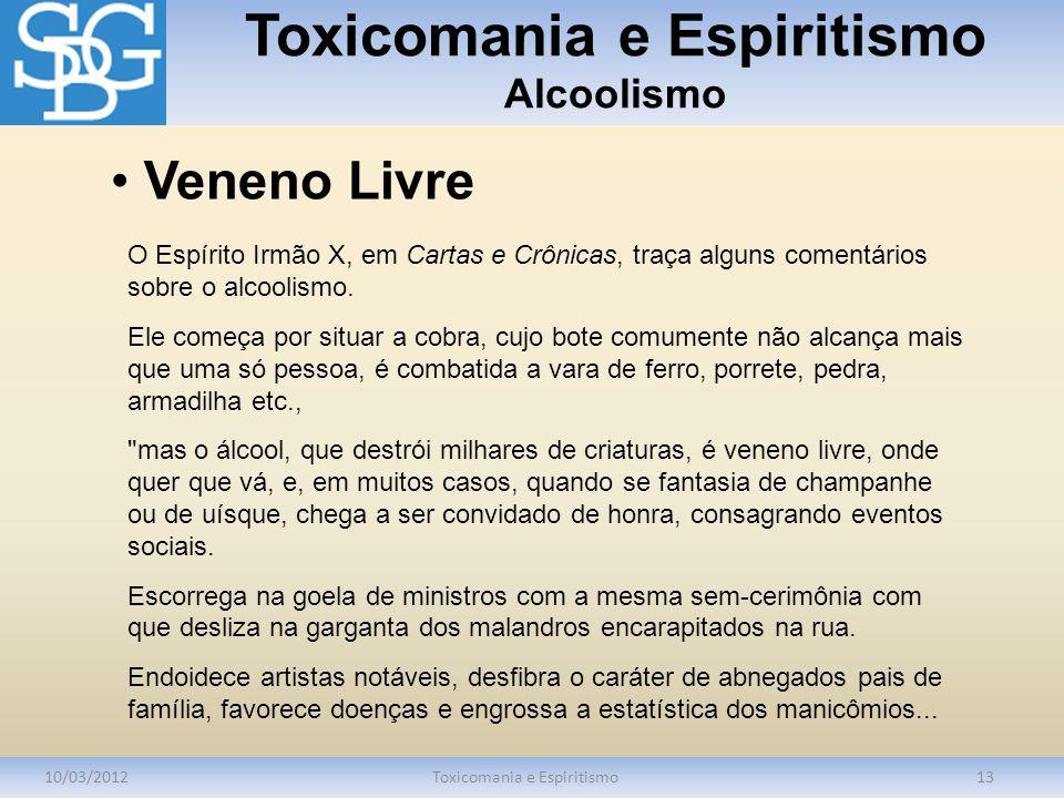 Toxicomania e Espiritismo Alcoolismo