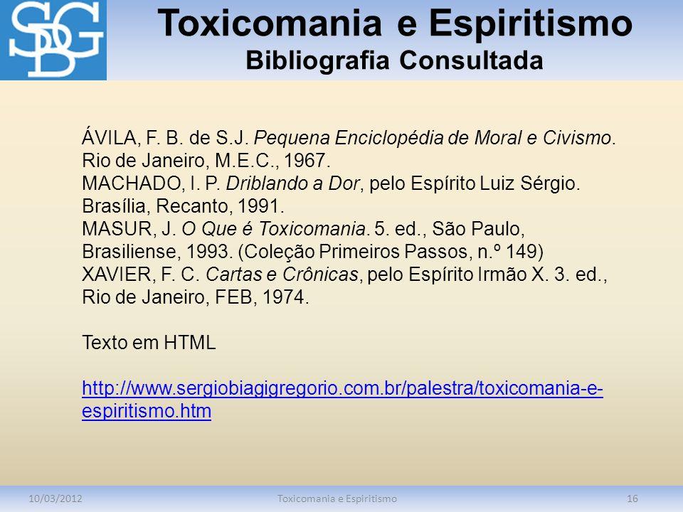 Toxicomania e Espiritismo Bibliografia Consultada