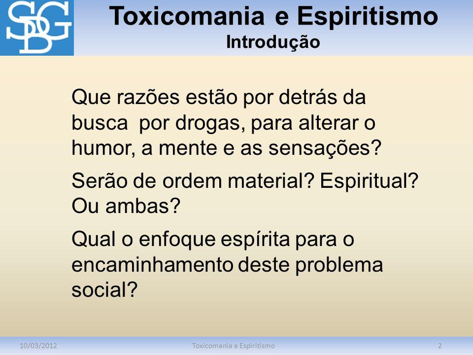 Toxicomania e Espiritismo Introdução