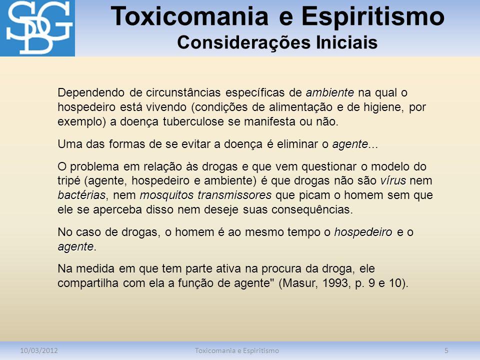 Toxicomania e Espiritismo Considerações Iniciais