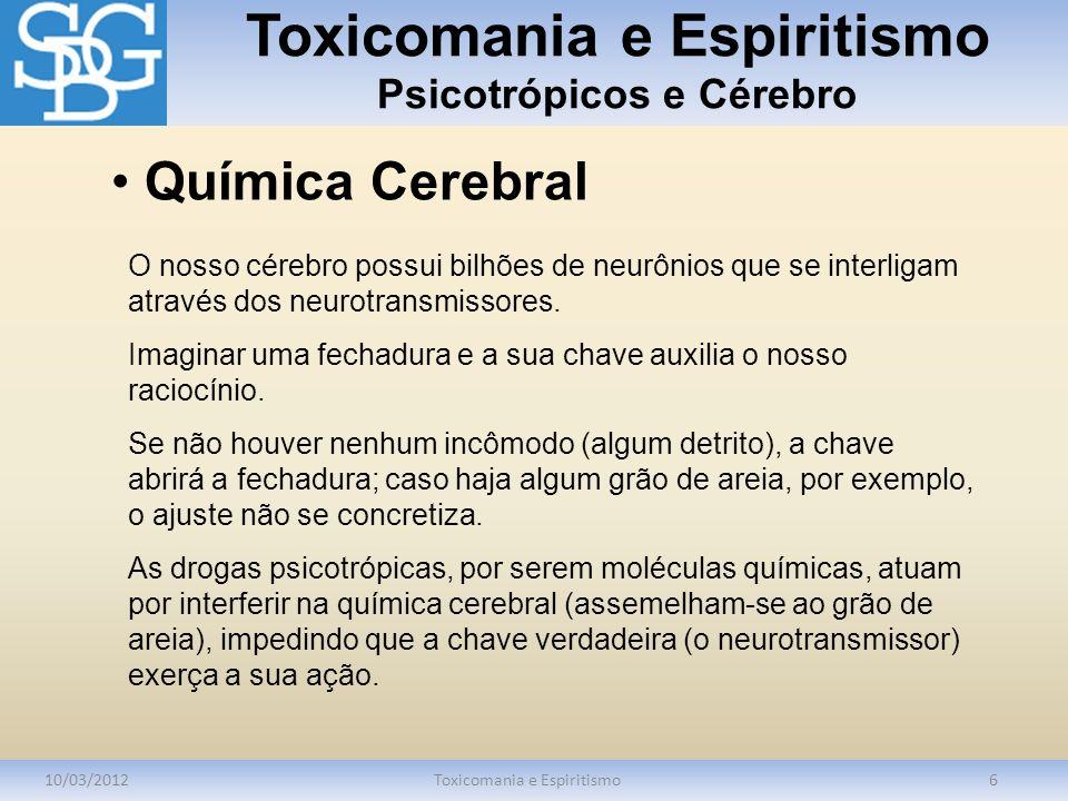 Toxicomania e Espiritismo Psicotrópicos e Cérebro
