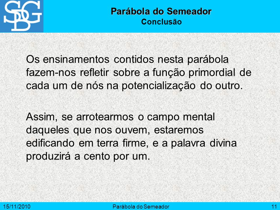 Parábola do Semeador Conclusão.