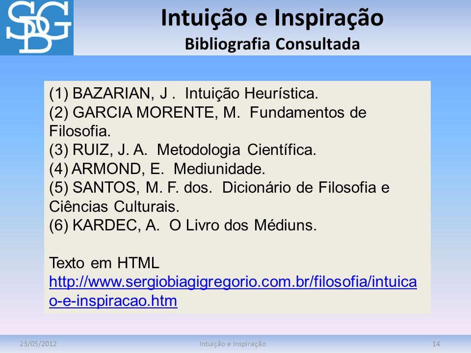 Intuição e Inspiração Bibliografia Consultada