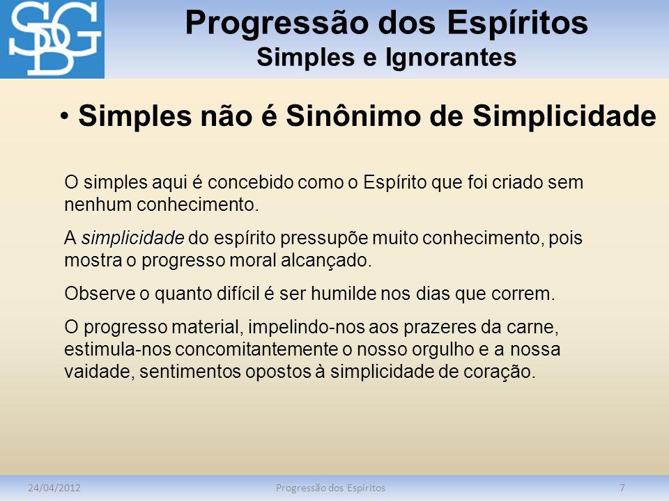 Progressão dos Espíritos Simples e Ignorantes