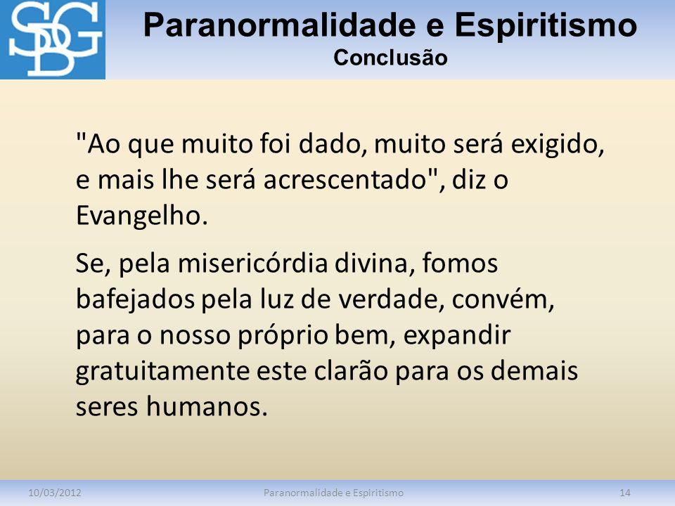 Paranormalidade e Espiritismo Conclusão