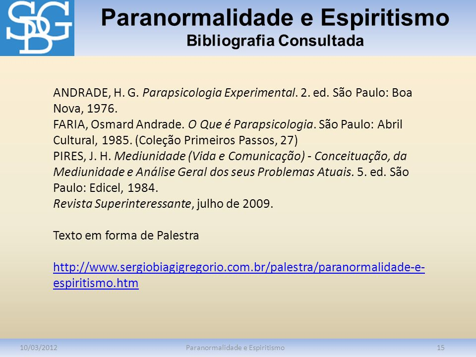 Paranormalidade e Espiritismo Bibliografia Consultada