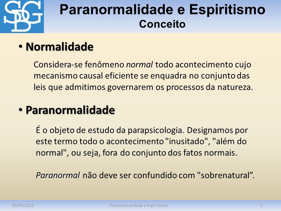 Paranormalidade e Espiritismo Conceito