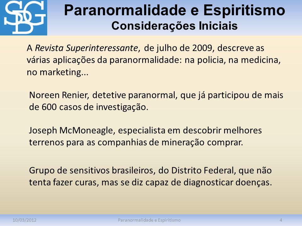 Paranormalidade e Espiritismo Considerações Iniciais