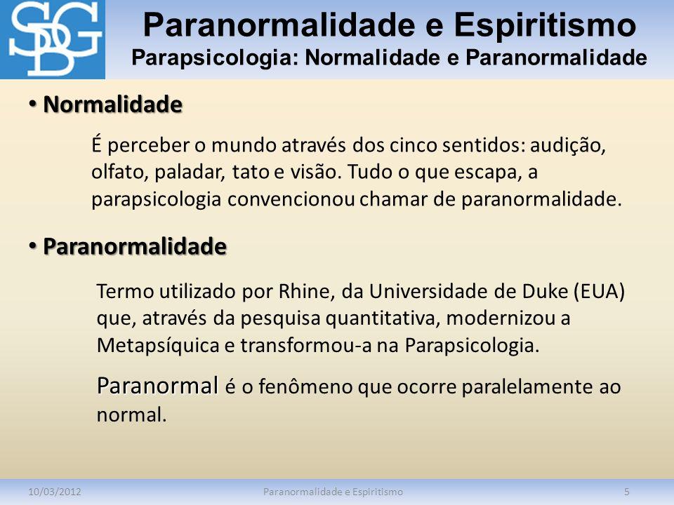 Paranormalidade e Espiritismo